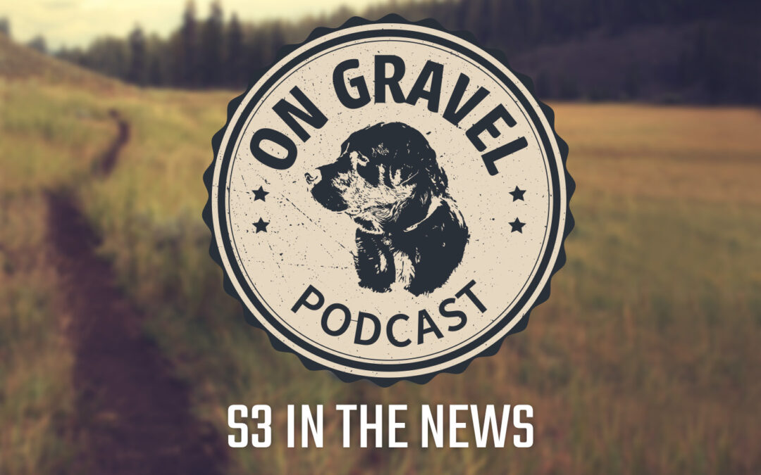 S3 In the News On Gravel